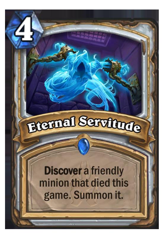 Eternal Servitude Hearthstone Card
