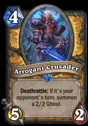 Arrogant Crusader Card