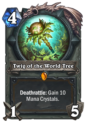 Twig Of The World Tree Hearthstone Card