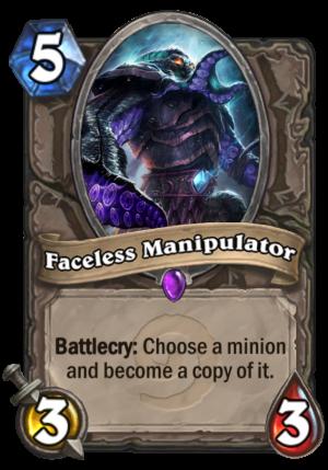 Faceless Manipulator Card