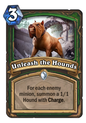 Unleash the Hounds Card