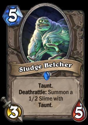 Sludge Belcher Card