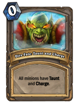 Dire Fate: Taunt and Charge Card