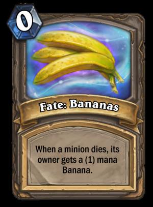 Fate: Bananas Card