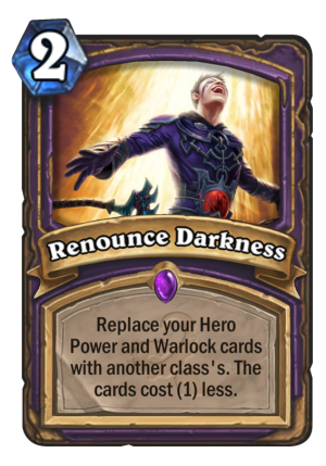 Renounce Darkness Card