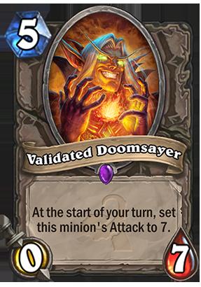 Validated Doomsayer Card