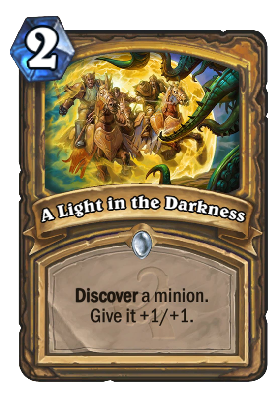 A Light In The Darkness Hearthstone Card Hearthstone