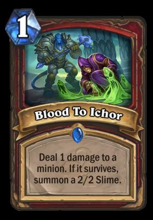 Blood To Ichor Card