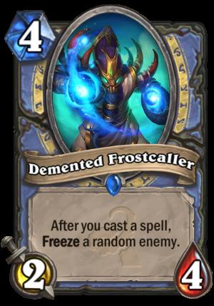 Demented Frostcaller Card