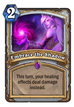 Embrace the Shadow Card