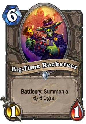 Big-Time Racketeer Card