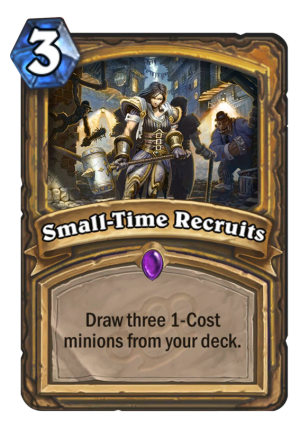 Small-Time Recruits Card