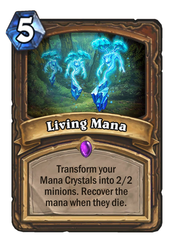Living Mana Hearthstone Card Hearthstone Top Decks