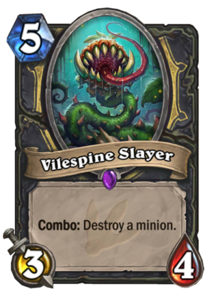 Vilespine Slayer Card