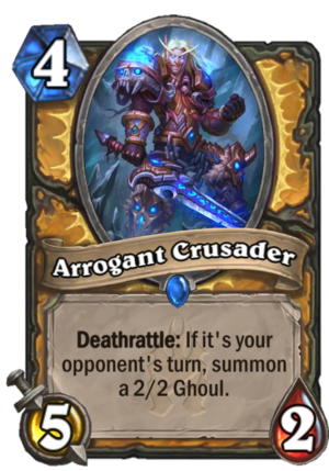 Arrogant Crusader Card