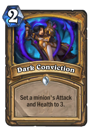Dark Conviction Card