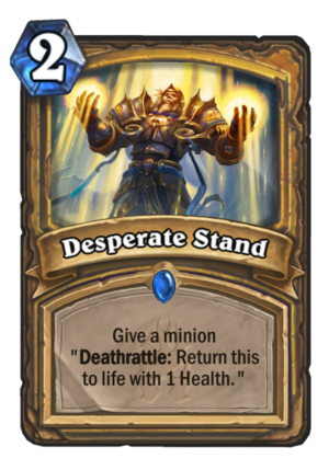 Desperate Stand Card