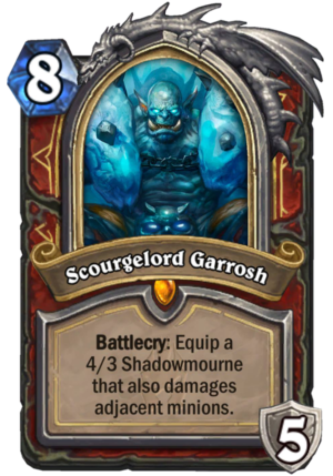 Scourgelord Garrosh Card