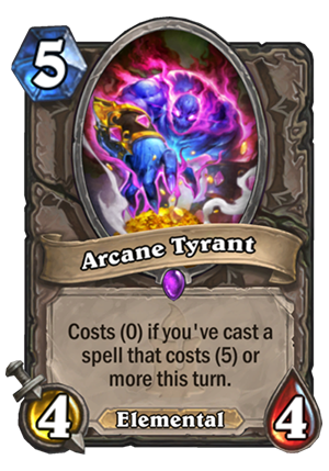 Arcane Tyrant Card