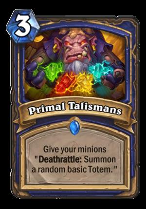 Primal Talismans Card