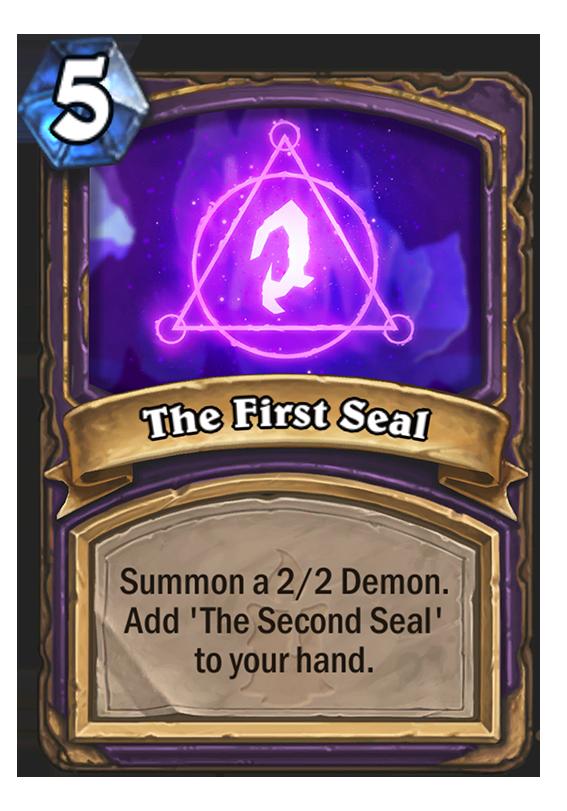 The First Seal Hearthstone Card Hearthstone Top Decks