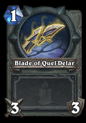 Blade of Quel'Delar Card