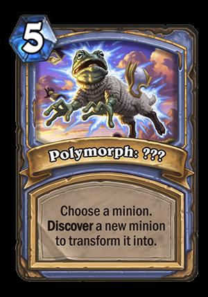 Polymorph: ??? Card