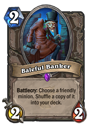 Baleful Banker Card