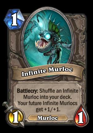 Infinite Murloc Card