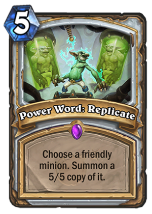 Power Word: Replicate Card