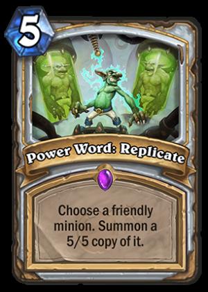 Power Word: Replicate Card