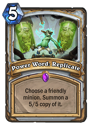 Power Word: Replicate - Hearthstone Card - Hearthstone Top Decks