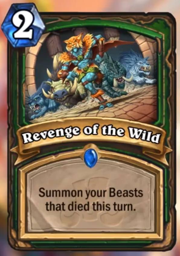 Revenge Of The Wild Hearthstone Card Hearthstone Top Decks