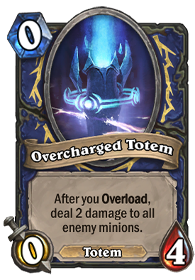 Overcharged Totem Card