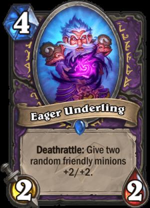 Eager Underling Card