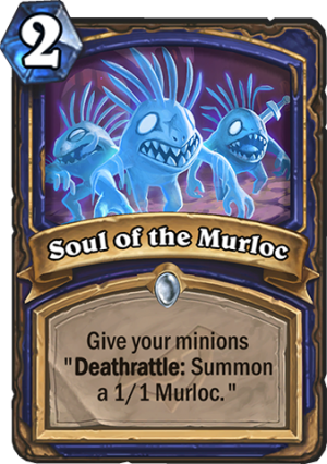 Soul of the Murloc Card