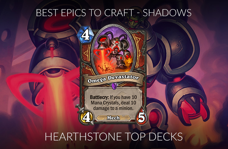 Hearthstone Epic Crafting Guide (Standard) - Rise of Shadows Post