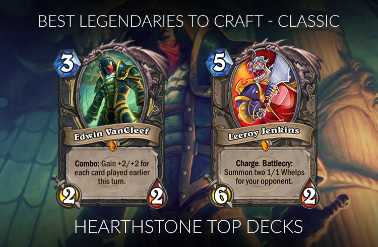 Hearthstone Best Legendary To Craft 2020 Hearthstone Legendary Crafting Guide (Standard)   Rise of Shadows