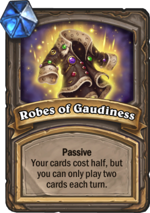 Robes of Gaudiness Card