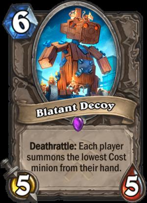 Blatant Decoy Card