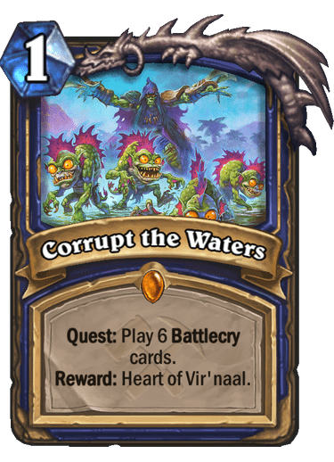 Corrupt the Waters - Hearthstone Card - Hearthstone Top Decks