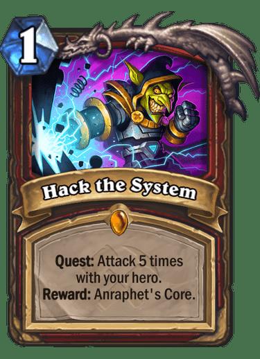 Hack the System - Hearthstone Card - Hearthstone Top Decks
