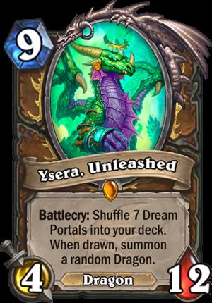 Ysera, Unleashed Card