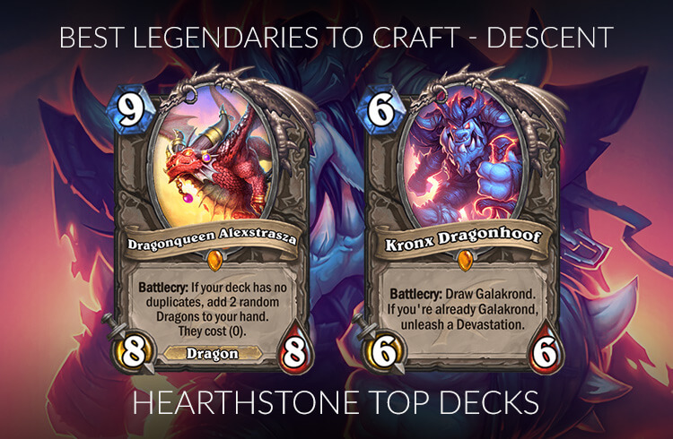 Hearthstone hướng dẫn craft Legendary trong meta Descent of Dragons