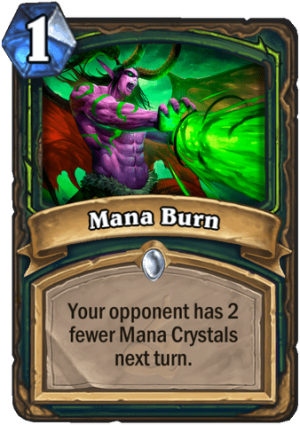 Mana Burn Card