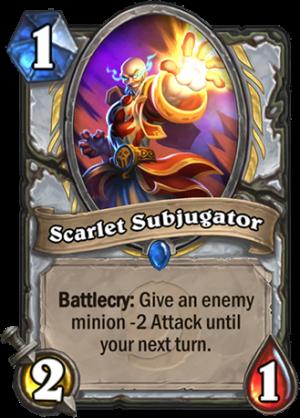 Scarlet Subjugator Card