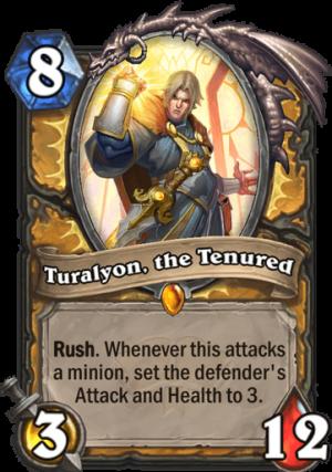 Turalyon, the Tenured Card